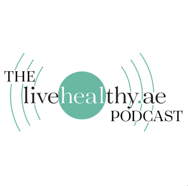 The livehealthy.ae podcast